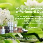 Wiosenna promocja Perfumerii Quality
