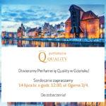 Otwieramy Perfumerię Quality w Gdańsku!