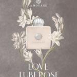 Amouage Love Tuberose: pani pachnie jak tuberozy...