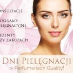 Dni Pielęgnacji w Perfumeriach Quality 2019!
